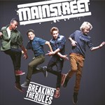 MainStreet - Breaking The Rules